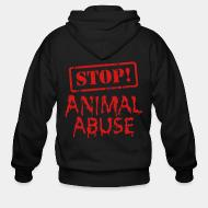 Sweat zippé Stop animal abuse