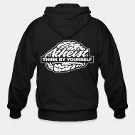Hoodie à fermeture éclair Atheist think by yourself