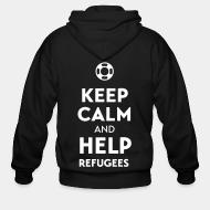 Sweat zippé Keep calm and help refugees