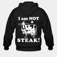 Sweat zippé I am not a steak!