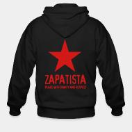 Hoodie à fermeture éclair Zapatista. Peace with dignity and respect
