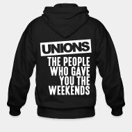Hoodie à fermeture éclair Unions - the people who gave you the weekends