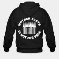Hoodie à fermeture éclair Mother earth is not for sale