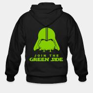 Hoodie à fermeture éclair Join the green side