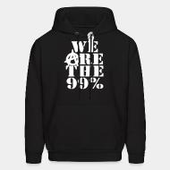 Hoodie sweatshirt We are the 99%