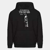 Hoodie sweatshirt If you repeat a lie often enough, it become politics