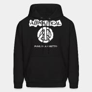 Sweat (Hoodie) A//political - Punk is a ghetto