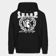 Sweat (Hoodie) S.H.A.R.P. a way of life