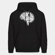 Hoodie sweatshirt Think for yourselves