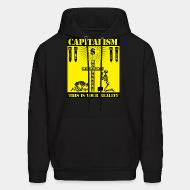 Hoodie sweatshirt Capitalism - this is your reality
