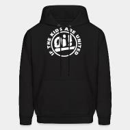 Hoodie sweatshirt Oi! if the kids are united