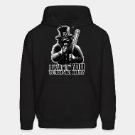 Hoodie sweatshirt I want you to fight authority