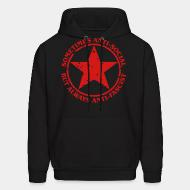 Hoodie sweatshirt Sometimes anti-social, but always anti-fascist