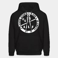Hoodie sweatshirt ALF until every cage is empty