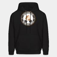 Sweat (Hoodie) Say no to racism - we are all human
