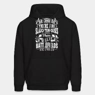 Hoodie sweatshirt As long as there are slaughterhouses there will be battlefields (Leo Tolstoy)