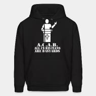 Sweat (Hoodie) A.C.A.B. - All Christians Are Bastards