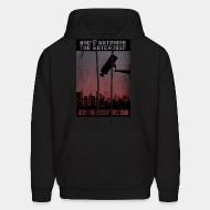 Hoodie sweatshirt Who's watching the watchers? Join the resistance