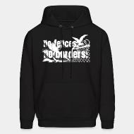 Hoodie sweatshirt No fences no borders!
