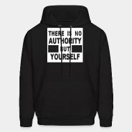 Hoodie sweatshirt There is no authority but yourself (CRASS)