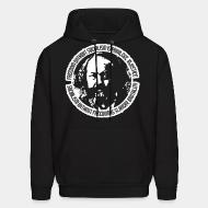 Hoodie sweatshirt Freedom without socialism is privilege, injustice - socialism without freedom is slavery, brutality (Mikhail Bakunin)