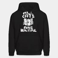Sweat (Hoodie) All cats are beautiful
