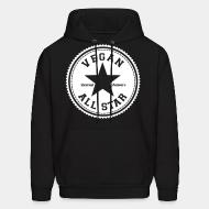 Sweat (Hoodie) Vegan all star. Defend animals