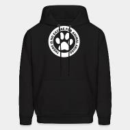 Hoodie sweatshirt There is no excuse for animal abuse