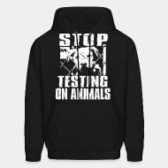Sweat (Hoodie) Stop testing on animals