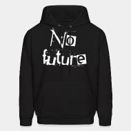 Sweat (Hoodie) No future