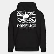 Sweat (Hoodie) Conflict - The ungovernable force