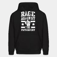 Sweat (Hoodie) Rage against the patriarchy