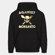 Sweat (Hoodie) Against Mosanto