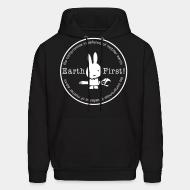 Sweat (Hoodie) Earth first! no compromise in defence of mother earth