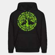 Hoodie sweatshirt Save what saves you