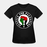 T-shirt féminin Justice for palestine