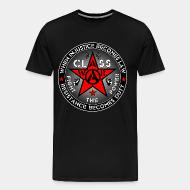 T-shirt Xtra-Large When injustice becomes law resistance becomes duty - class war fight the power