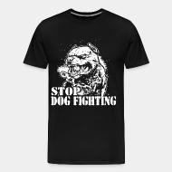 T-shirt Xtra-Large Stop dog fighting