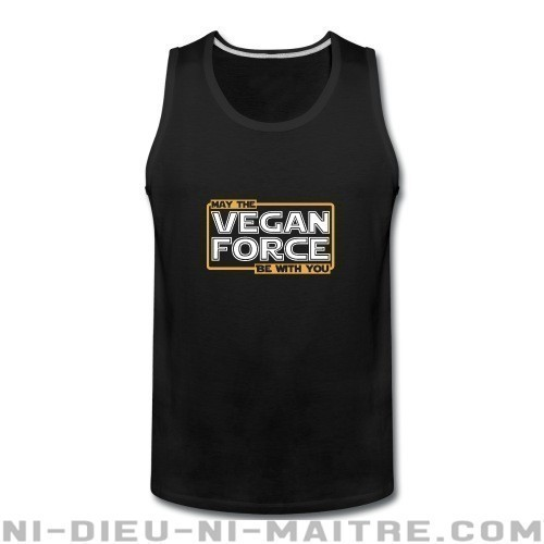 May the vegan force be with you - Débardeur pour homme véganes et libération animale