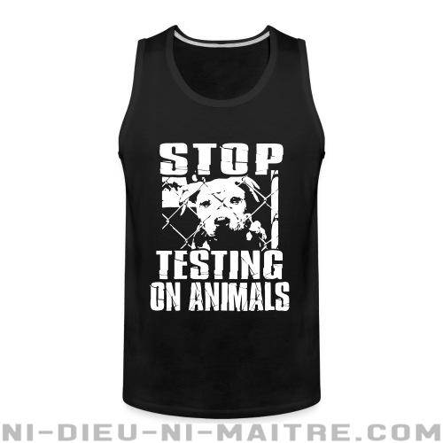 Camisole Stop testing on animals - Vegan & Libération Animale