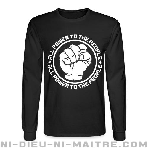 All power to the people - Chandails à manches longues Militant
