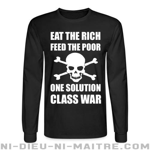 Eat the rich feed the poor one solution class war - Chandails à manches longues Working Class