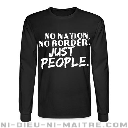 Chandail à manches longues No nation, no border. Just people.  - Antifa & anti-racisme