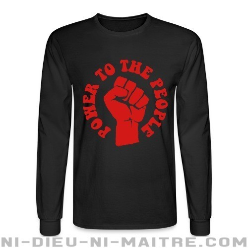 Power to the people - Chandails à manches longues Militant
