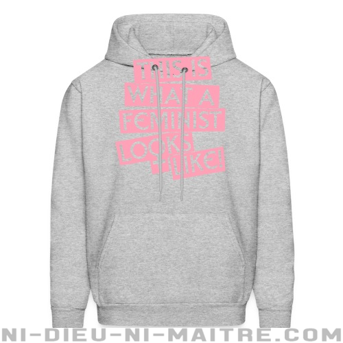 This is what a feminist looks like - Sweat à capuche (Hoodie) Féministe