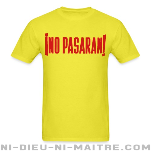 ¡No pasarán! - T-shirt Anti-Fasciste