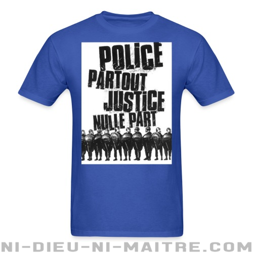 Police partout justice nulle part - T-shirt ACAB anti-flic