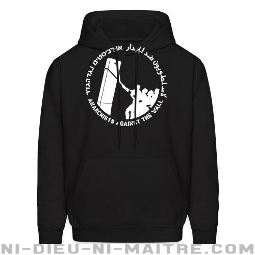 Anarchist against the wall - Sweat à capuche (Hoodie) anti-guerre