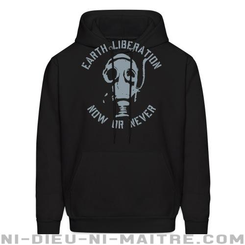 Hoodie sweatshirt Earth liberation - now or never - Environnement & écologie