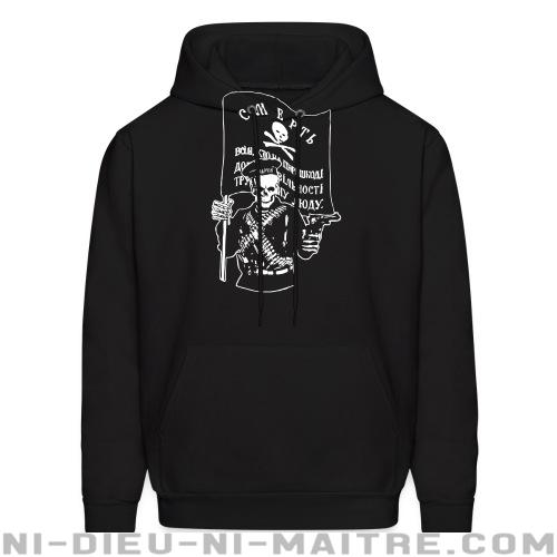 Hoodie sweatshirt Makhnovtchina - Death to all who stand in the way of obtaining the freedom of working people! - Hoodies Militants